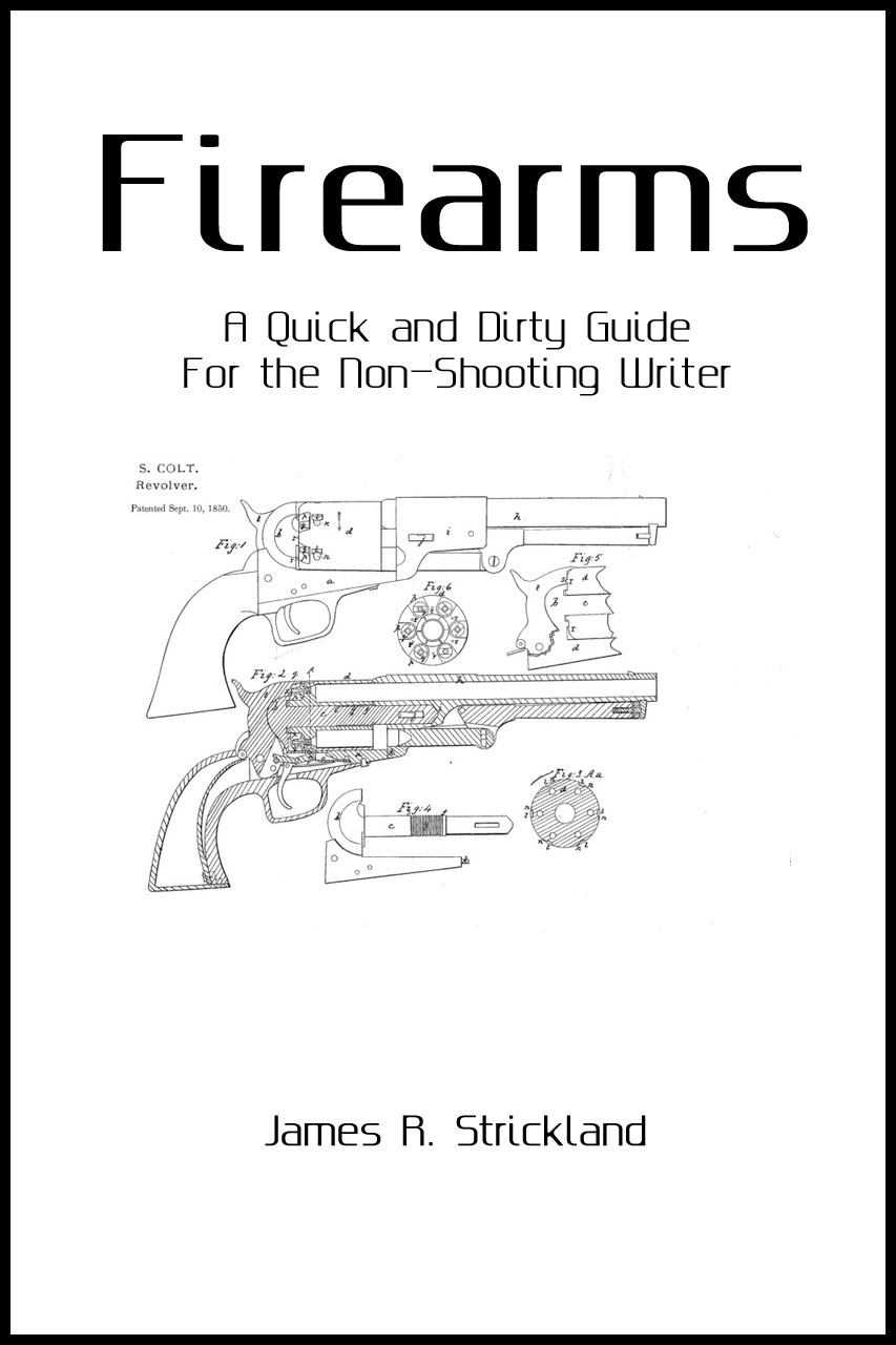 Firearms: A Quick and Dirty Guide for the Non Shooting Writer